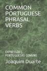 Common Portuguese Phrasal Verbs: Expressões Portuguesas Comuns Cover Image