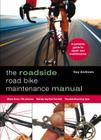 Roadside Road Bike Maintenance Manual Cover Image