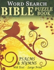 Word Search Bible Puzzle Book- Psalms and Hymns: Puzzles for People with Dementia [With Text] (Large Print) Cover Image