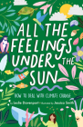 All the Feelings Under the Sun: How to Deal with Climate Change Cover Image