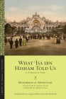 What ʿĪsā Ibn Hishām Told Us: Or, a Period of Time (Library of Arabic Literature #37) Cover Image