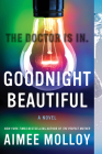 Goodnight Beautiful: A Novel Cover Image