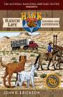 Ranch Life: Ranching and Livestock (Hank's Ranch Life #1) Cover Image