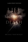 Life in the Shadow of Death: A Biblical & Experiential Guide to Grief Cover Image