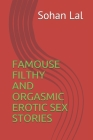Famouse Filthy and Orgasmic Erotic Sex Stories Cover Image