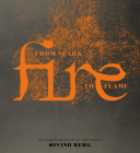Fire: From Spark to Flame, the Scandinavian Art of Fire-Making Cover Image
