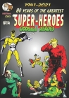 80 Years of The Greatest Super-Heroes #14: Oddball Heroes Cover Image