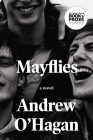 Mayflies: A Novel Cover Image