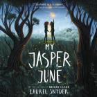 My Jasper June Lib/E Cover Image