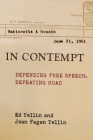 In Contempt: Defending Free Speech, Defeating HUAC Cover Image