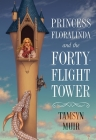 Princess Floralinda and the Forty-Flight Tower Cover Image