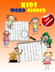 kids word finder: fun word search puzzles for clever kids with an amazing word search collection (with Solutions) Cover Image