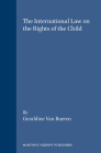 The International Law on the Rights of the Child Cover Image