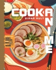 Cook Anime: Eat Like Your Favorite Character—From Bento to Yakisoba Cover Image