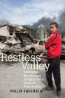 Restless Valley: Revolution, Murder, and Intrigue in the Heart of Central Asia Cover Image