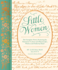 Little Women: The Complete Novel, Featuring Letters and Ephemera from the Characters' Correspondence, Written and Folded by Hand Cover Image