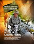 Surviving Natural Disasters (Extreme Survival in the Military #12) Cover Image