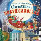 'twas the Night Before Christmas in North Carolina Cover Image