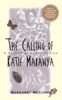 The Calling of Katie Makanya: A Memoir of South Africa Cover Image