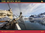 The Seven Seas Calendar 2019: The Sailor's Calendar Cover Image