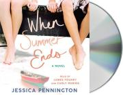 When Summer Ends: A Novel Cover Image