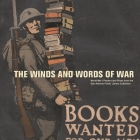 The Winds and Words of War: World War I Posters and Prints from the San Antonio Public Library Collection Cover Image