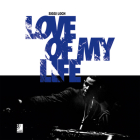 Love of My Life [With 4 CDs] Cover Image