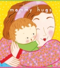 Mommy Hugs: Lap Edition Cover Image