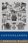 Cottonlandia: Poems Cover Image