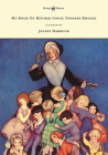 My Book of Mother Goose Nursery Rhymes - Illustrated by Jennie Harbour Cover Image