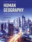 Human Geography: A Serious Introduction Cover Image