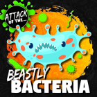 Beastly Bacteria Cover Image