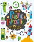 Make Plastic Fantastic Cover Image