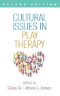 Cultural Issues in Play Therapy, Second Edition Cover Image