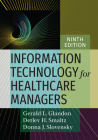 Information Technology for Healthcare Managers, Ninth edition Cover Image