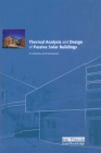 Thermal Analysis and Design of Passive Solar Buildings Cover Image