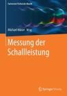Messung Der Schallleistung (Fachwissen Technische Akustik) Cover Image