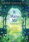 A Maze Me: Poems for Girls Cover Image