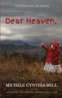 Dear Heaven, Letters to an Angel Cover Image