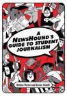 Newshound's Guide to Student Journalism Cover Image