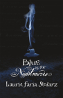 Blue Is for Nightmares (Stolarz #1) Cover Image