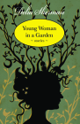 Young Woman in a Garden: Stories Cover Image