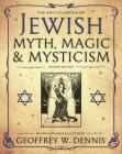 The Encyclopedia of Jewish Myth, Magic and Mysticism Cover Image