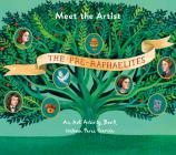 Meet the Artist: The Pre-Raphaelites: An Art Activity Book (Tate Meet the Artist) Cover Image