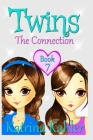 Books for Girls - TWINS: Book 7: The Connection - Girls Books 9-12 Cover Image