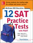 McGraw-Hill Education 12 SAT Practice Tests with PSAT Cover Image