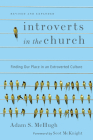 Introverts in the Church: Finding Our Place in an Extroverted Culture Cover Image