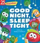 Good Night, Sleep Tight (VeggieTales) Cover Image