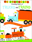 Ed Emberley's Drawing Book of Trucks and Trains (Ed Emberley Drawing Books) Cover Image