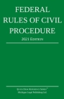 Federal Rules of Civil Procedure; 2021 Edition: With Statutory Supplement Cover Image